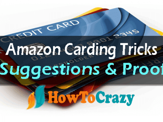 Amazon Carding Trick 2018 – Secrets Behind Amazon Carding 2018 Updated