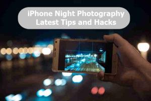 iphone-camera-tips-hacks-night-photography