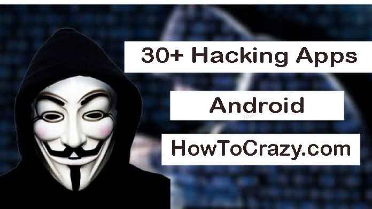 30+ Hacking Apps for Android to Learn Hacking – WiFi Hacking