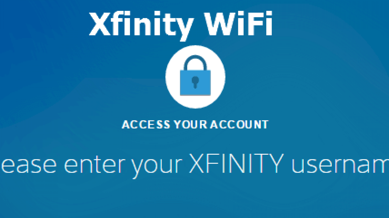 Xfinity WiFi Login Password – Free Xfinity UserName and Pasword