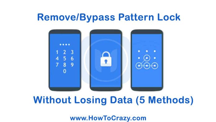 How To Unlock Pattern Lock without Losing Data on Android
