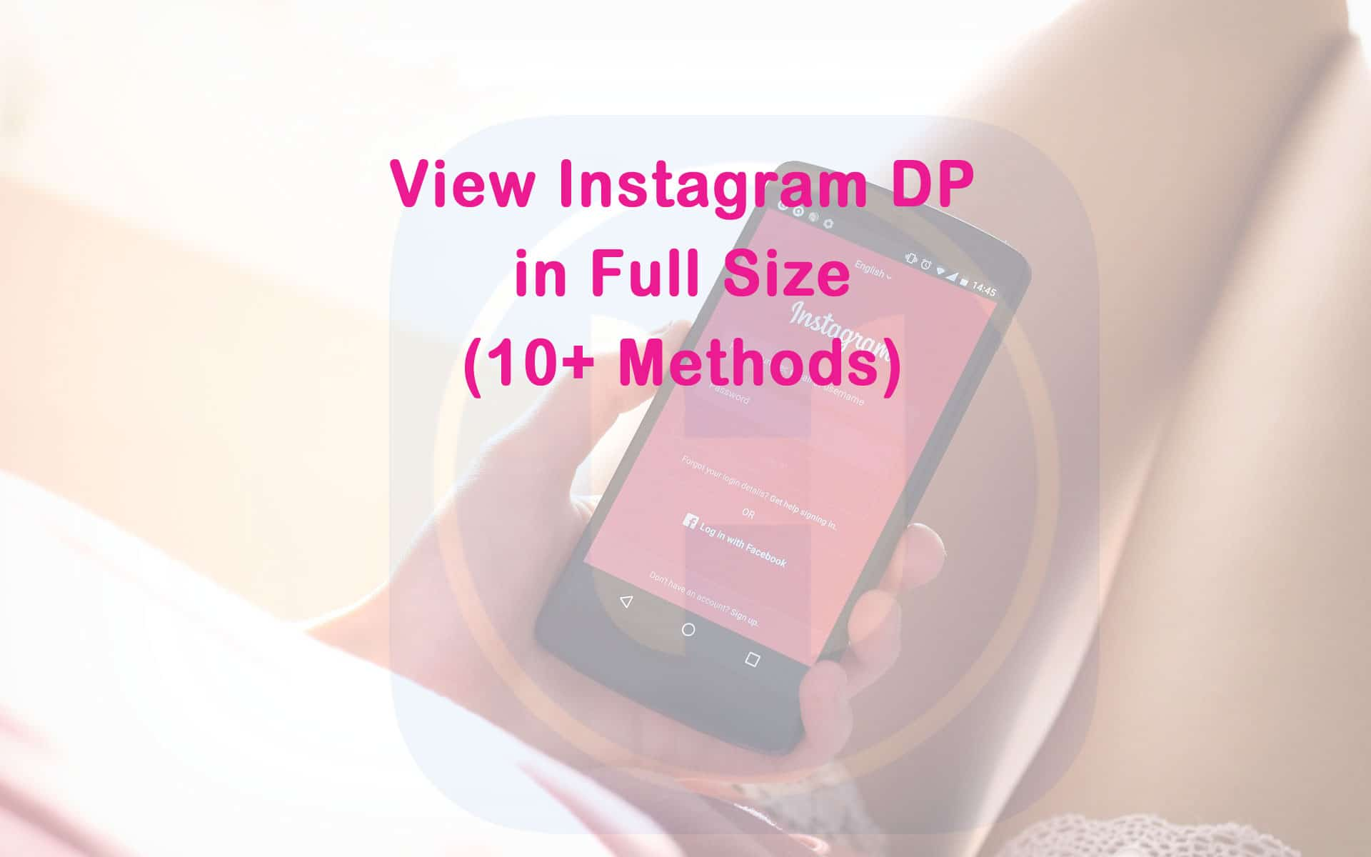 How To View Instagram Profile Picture In Full Size Top 7 Methods Howtocrazy