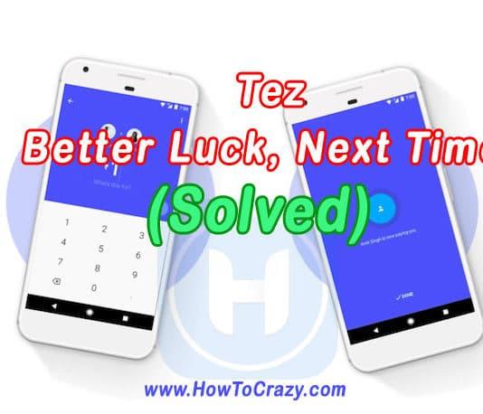 tez-better-luck-next-time-s