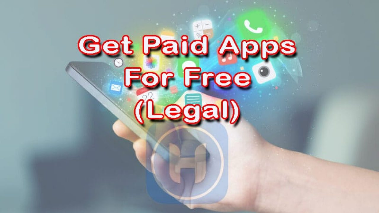 Legal Way to Download Paid Apps for Free on Android